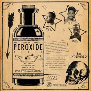 MED feat MIBBS - Peroxide