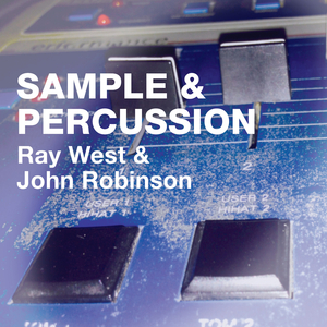 RAY WEST - Samples & Percussion