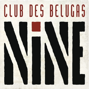 VARIOUS/CLUB DES BELUGAS - Nine