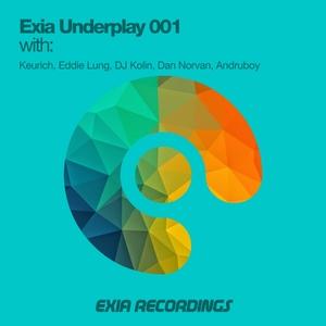 DAN NORVAN & ANDRUBOY With KEURICH - Exia Underplay 001