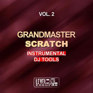 GRANDMASTER SCRATCH - Instrumental DJ Tools Vol 2