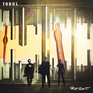 TORUL - Reset