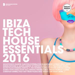 VARIOUS - Ibiza Tech House Essentials 2016 (Deluxe Version) (unmixed tracks)
