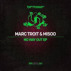 MARC TROIT/MISOO - No Way Out EP