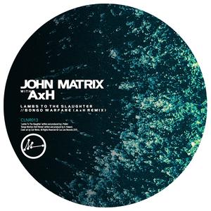 JOHN MATRIX - Lambs To The Slaughter/Bongo Warfare