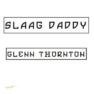GLENN THORNTON - Slaag Daddy
