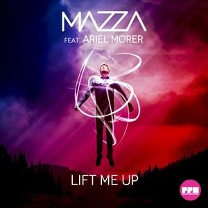 MAZZA feat ARIEL MORER - Lift Me Up