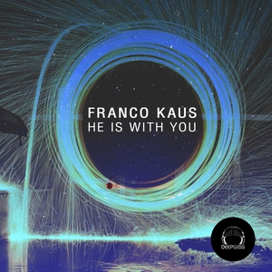 FRANCO KAUS - He Is With You