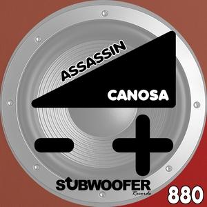 CANOSA - Assassin