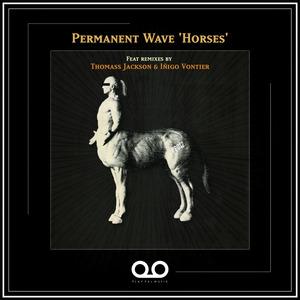 PERMANENT WAVE - Horses