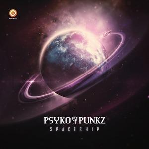 PSYKO PUNKZ - Spaceship