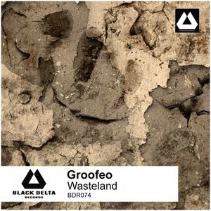 GROOFEO - Wasteland
