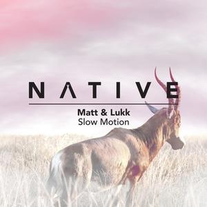 MATT & LUKK - Slow Motion