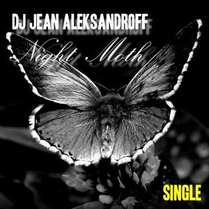 DJ JEAN ALEKSANDROFF - Night Moth