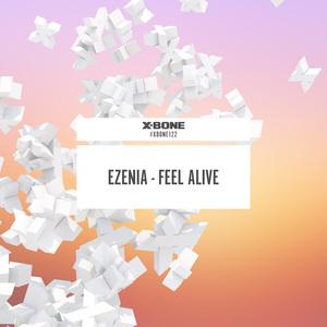 EZENIA - Feel Alive