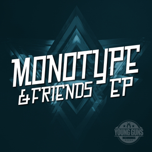 MONOTYPE - Monotype And Friends