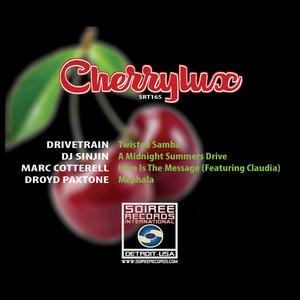 DRIVETRAIN/DJ SINJIN/MARC COTTERELL/DROYD PAXTONE - Cherrylux