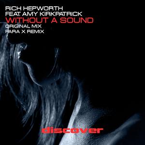 RICH HEPWORTH & AMY KIRKPATRICK - Without A Sound