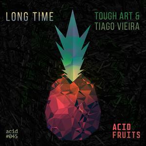 TOUGH ART/TIAGO VIERA - Long Time