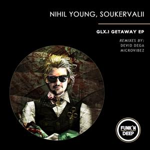 NIHIL YOUNG - GLX 1 Getaway