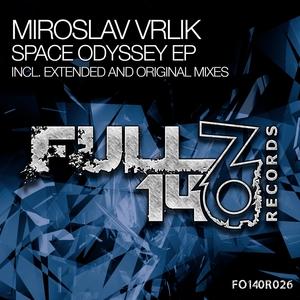 MIROSLAV VRLIK - Space Odyssey EP
