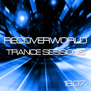 VARIOUS - Recoverworld Trance Sessions 16.07