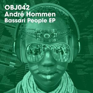 ANDRE HOMMEN - Bassari People EP