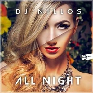 DJ NILLOS - All Night