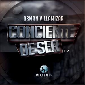OSMAN VILLAMIZAR - Consciente De Ser
