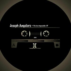 JOSEPH ANGELORO - The Love Impossible