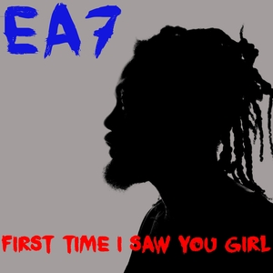 EA7 - First Time I Saw You Girl