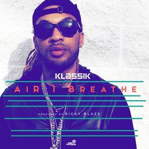 KLASSIK - Air I Breathe