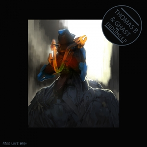 THOMAS B/GHAST - Endling EP