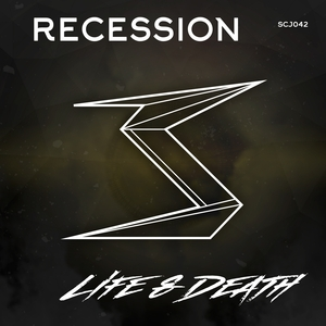 RECESSION - Life & Death