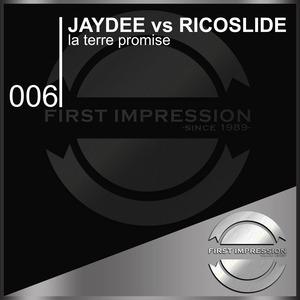JAYDEE/RICOSLIDE - La Terre Promise
