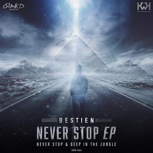 BESTIEN - Never Stop EP