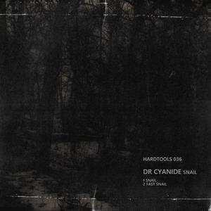 DR CYANIDE - Snail