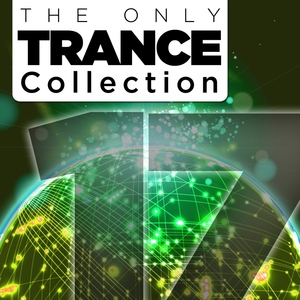 VARIOUS - The Only Trance Collection 17 (Extended Mixes)