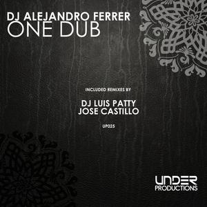 DJ ALEJANDRO FERRER - One Dub