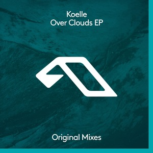 KOELLE - Over Clouds EP