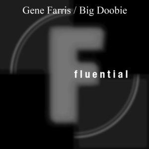 GENE FARRIS - Big Doobie