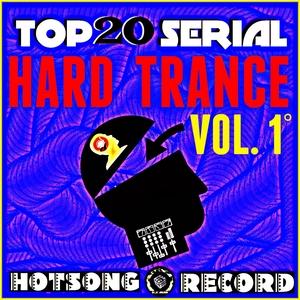 VARIOUS - Top 20 Serial Hard Trance Vol 1