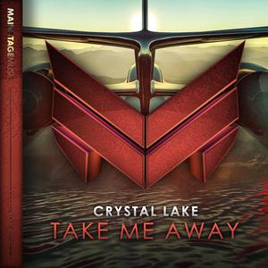 CRYSTAL LAKE - Take Me Away