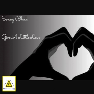 SONNY BLACK - Give A Little Love