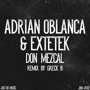 ADRIAN OBLANCA/EXTETEK - Don Mezcal