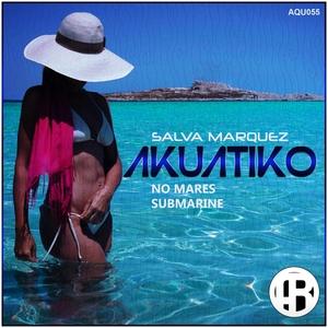 SALVA MARQUEZ - Akuatiko