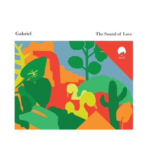 GABRIEL - The Sound Of Love