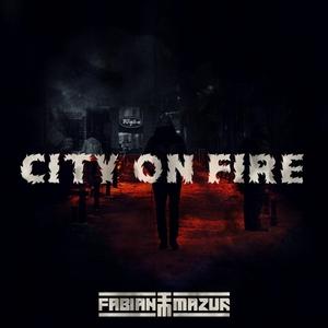 FABIAN MAZUR - City On Fire