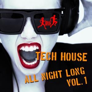 VARIOUS - Tech House All Night Long Vol 1