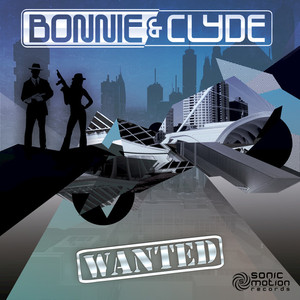 BONNIE & CLYDE - Wanted
